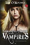 Samantha Carter et les vampires, Tome 1 - Les chasseurs