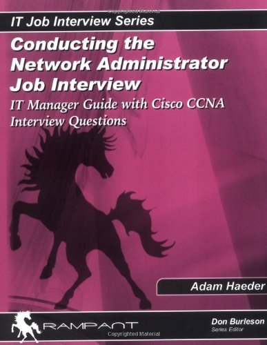 Conducting the Network Administrator Job Interview IT Manager