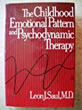 Childhood Emotional Pattern, Leon J. Saul, 0442261233