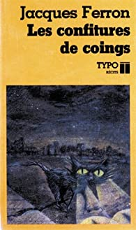 Confitures de coings par Jacques Ferron