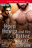 Open Omega and His Bitter Bear [Pariah Pack 4] (Siren Publishing Classic ManLove)