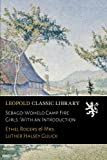 img - for Sebago-Wohelo Camp Fire Girls. With an Introduction book / textbook / text book