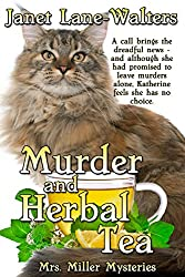 Murder and Herbal Tea (Mrs. Miller Mysteries Book 5)