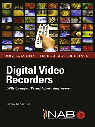 digital-video-recorders-dvrs-changing-tv-and-advertising-forever-nab-executive-technology-briefings
