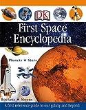 First Space Encyclopedia [1ST SPACE ENCY -OS] Livre Pdf/ePub eBook