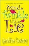 Twinkle Twinkle Little Lie