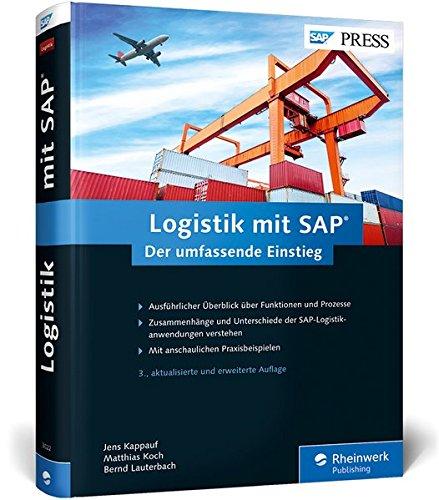Logistik mit SAP: Die ganze Welt der SAP-Logistik in einem Buch (SAP PRESS)