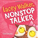 Lacey Walker, Nonstop Talker (Little Boost)