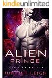 Alien Prince: (Bride of Qetesh) An Alien SciFi Romance