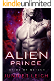 Alien Prince: (Bride of Qetesh) An Alien SciFi Romance