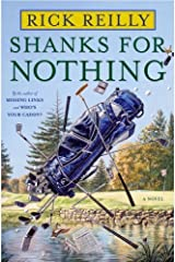 Shanks for Nothing: A Novel Kindle Edition