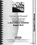 MCCORMICK DEERING Super W4 Operators Manual