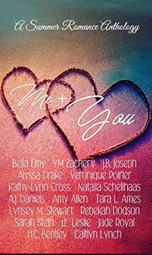 Me + You: A Summer Romance Anthology