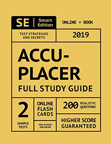 ACCUPLACER Full Study Guide: Complete Subject Review, 2 Full Practice Tests, 200 Realistic Questions, Online Flashcards