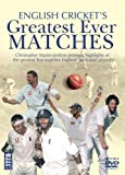English Cricket's Greatest Ever Matches [DVD]