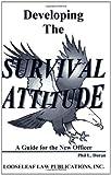 Developing the Survival Attitude, Phil L. Duran, 1889031143