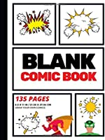Blank Comic Book: Create Your Own Comic Strip