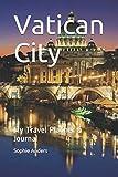 Vatican City: My Travel Planner & Journal