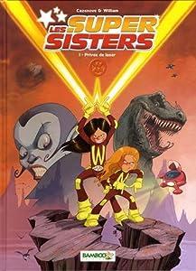 "Afficher ""Les Super sisters n° 1 Privée de laser"""