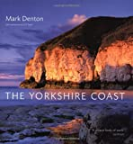 The Yorkshire Coast, Mark Denton, 0711226075