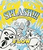 SPLASH!!! ~遙かなる自主制作BEST~ (初回限定盤)