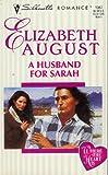A Husband for Sarah, Elizabeth August, 0373190670