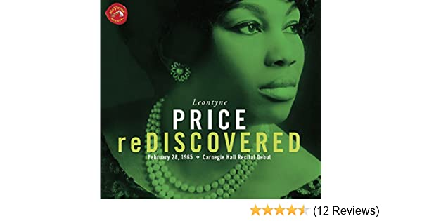 Leontyne Price Rediscovered Carnegie Hall Recital