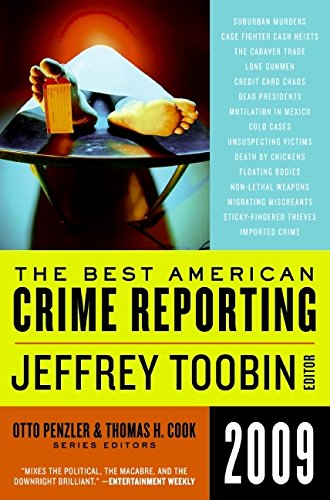 Download The Best American Crime Reporting 2009 pdf