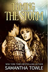 Taming the Storm (The Storm Series) Kindle Edition