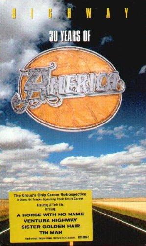 America Band Songs - Highway: 30 Years of America