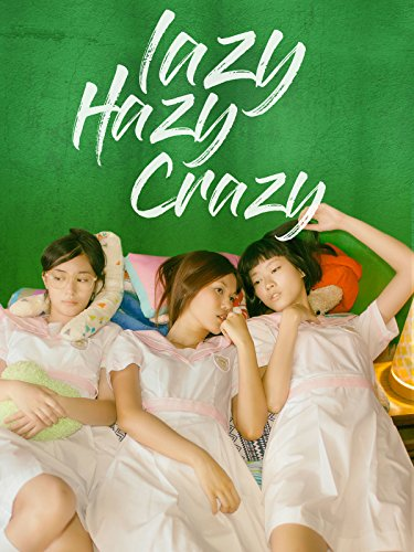 Lazy Hazy Crazy ()