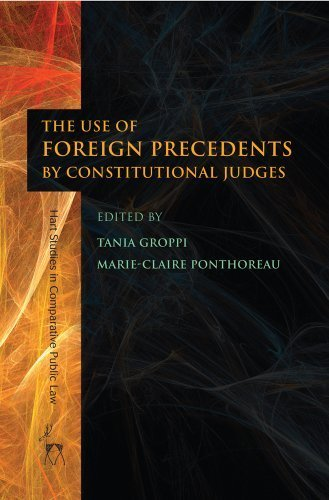 The Use of Foreign Precedents by Constitutional Judges (Hart Studies in Comparative Public Law) by Hart Publishing (2014-05-01)