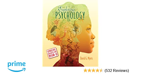 Amazon Com Exploring Psychology With Updates On Dsm 5