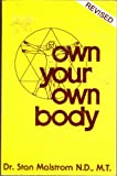Own Your Own Body, Stan Malstrom, 0913923230