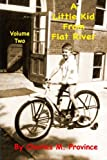 A Little Kid From Flat River, Vol. 2