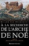 A la recherche de l' ARCHE DE NOE par Van Grasdorff