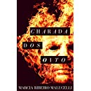 Charada dos oito (Portuguese Edition)