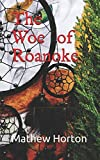 img - for The Woe of Roanoke book / textbook / text book