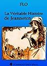 La Véritable Histoire de Jeanneton par Flo