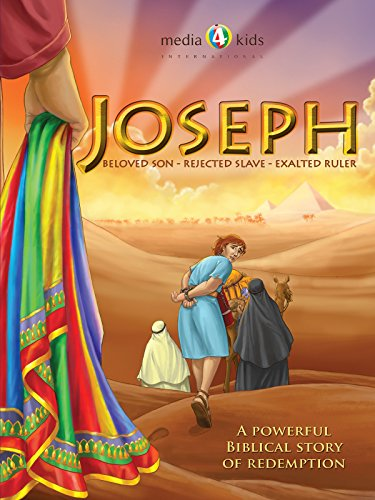 - Joseph: Beloved Son, Rejected Slave, Exalted Ruler