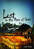 Lost in the River of Grass, Ginny Rorby, 0761384987