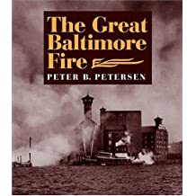 The Great Baltimore Fire