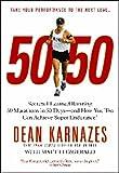50/50: Secrets I Learned Running 50 Marathons In 50 Days