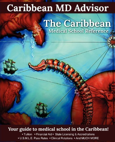The Caribbean Medical School Reference: Your Guide to Medical School in the Caribbean by Caribbean Advisor (2012-03-22)