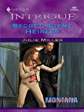 Secret Agent Heiress (Montana Confidential)