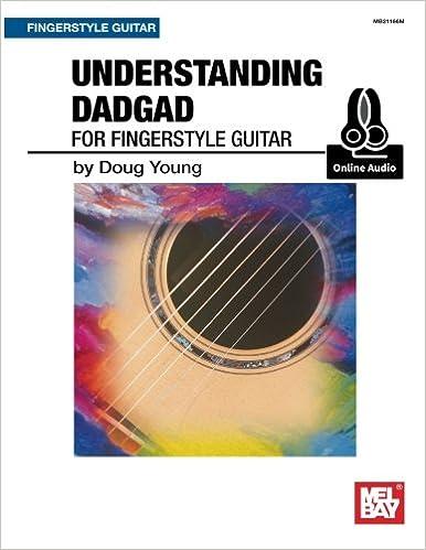 Understanding DADGAD: for Fingerstyle Guitar: Doug Young ...