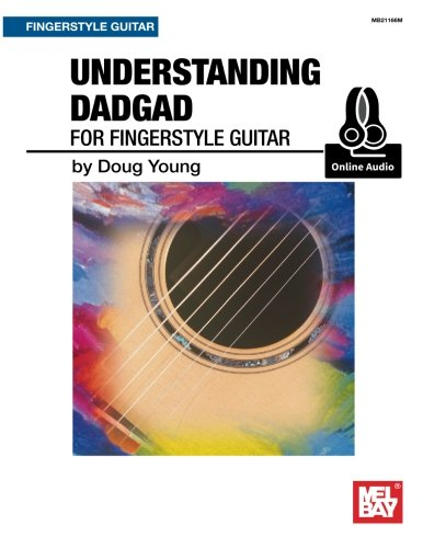(Understanding DADGAD: for Fingerstyle Guitar)