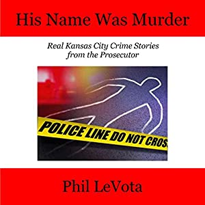 His Name Was Murder Audiobook