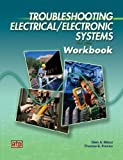 Troubleshooting Electrical/Electronic Systems Workbook