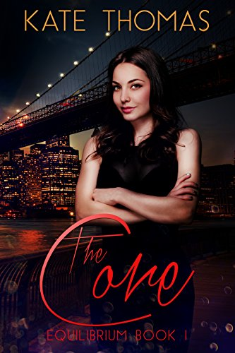 The Core (Equilibrium Book 1) by [Thomas, Kate]